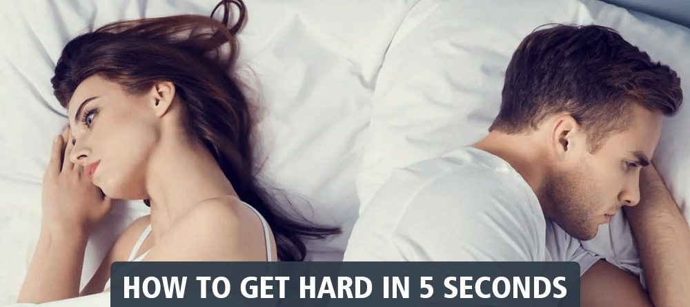 how to get hard in 5 seconds